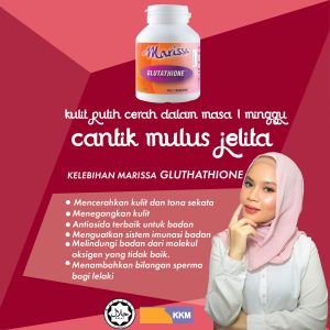 MARISSA WHITE GLUTATHIONE – Berkesan Melawan Penuaan